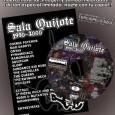 Os presentamos el DVD recopilatorio de la música de la Sala Quijote de Ponferrada (1990 – 2000), con 20 minutos de la V Fiesta Terciopelo Azul, nuevo material, imagen y […]